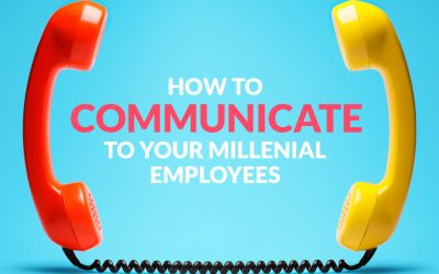How to communicate to your millennial employees